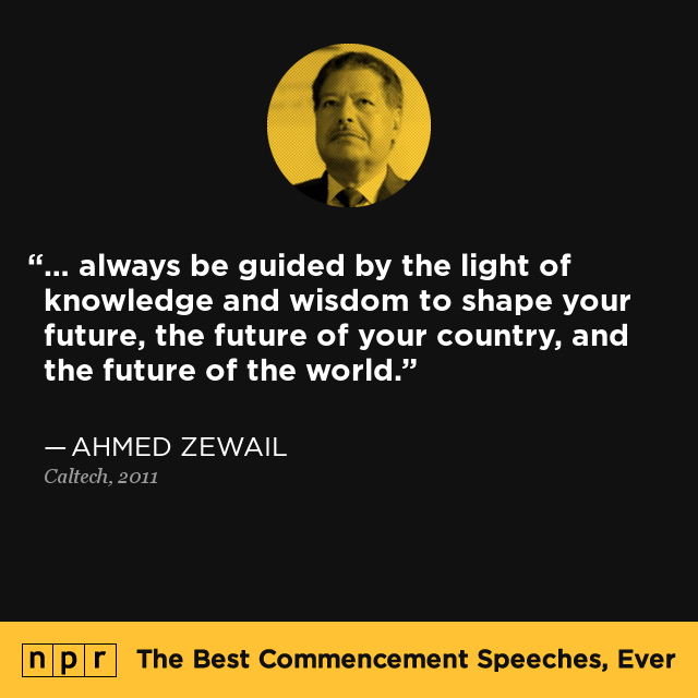 ahmed zewail at caltech 2011 the best commencement