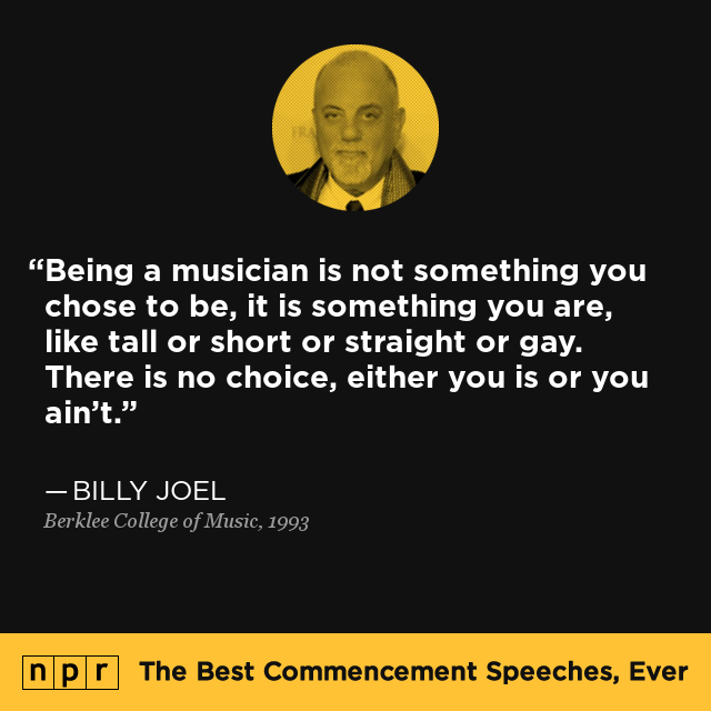 Billy Joel At Berklee College Of Music 1993 The Best Commencement Speeches Ever Npr