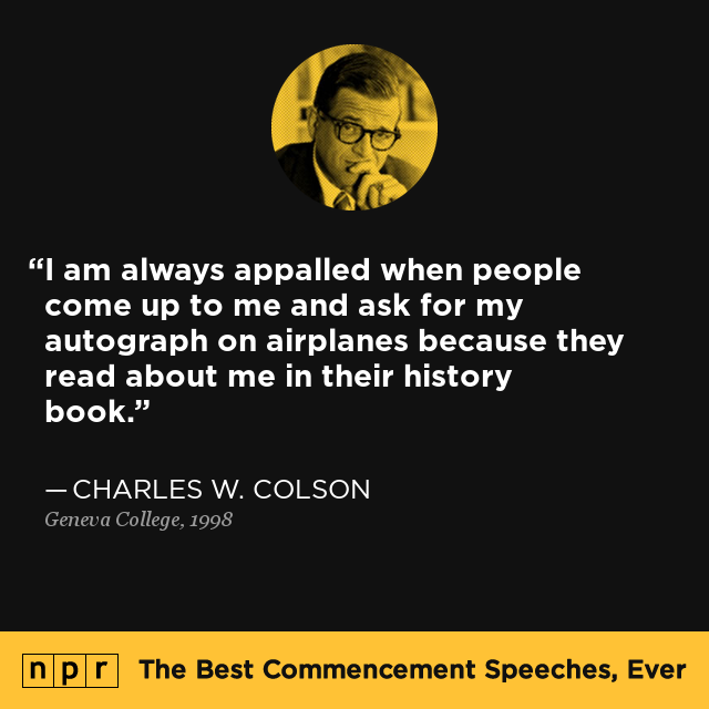 charles w  colson at geneva college  1998   the best commencement speeches  ever   npr