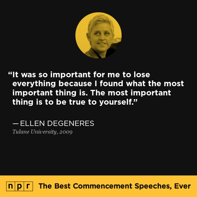 ellen degeneres graduation speech tulane transcript