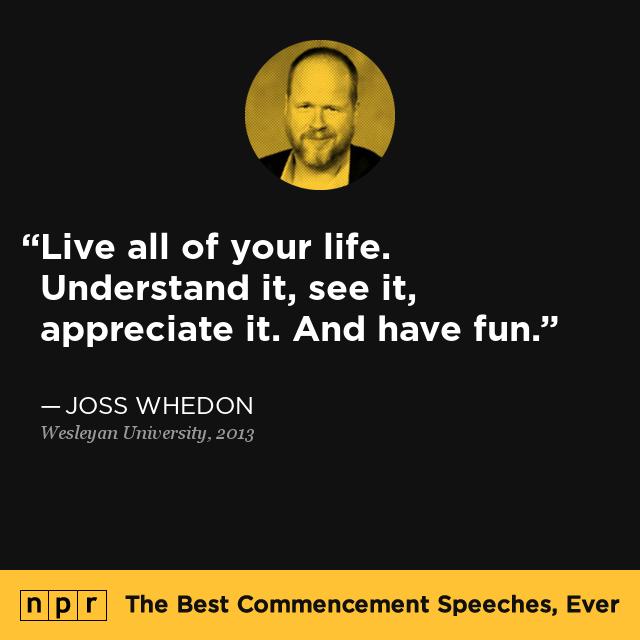 joss whedon graduation speech transcript