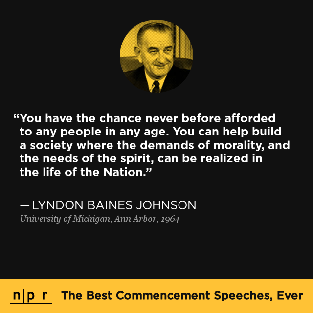 lyndon baines johnson at university of michigan  ann arbor  1964   the best commencement