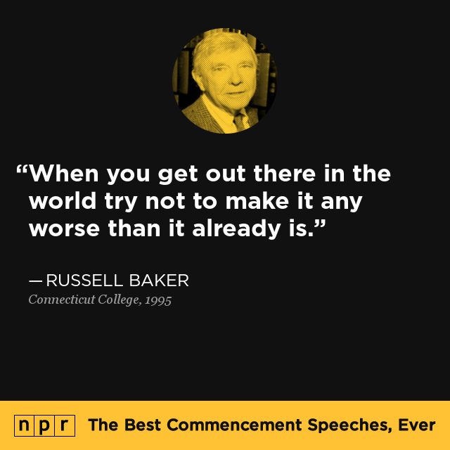 Russell Baker at Connecticut College, 1995 : The Best ...